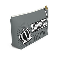 Kindness Up Bullying Down Accessory Pouch w T-bottom
