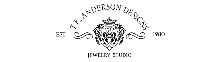 T.K. Anderson Designs - Fine Jewelry