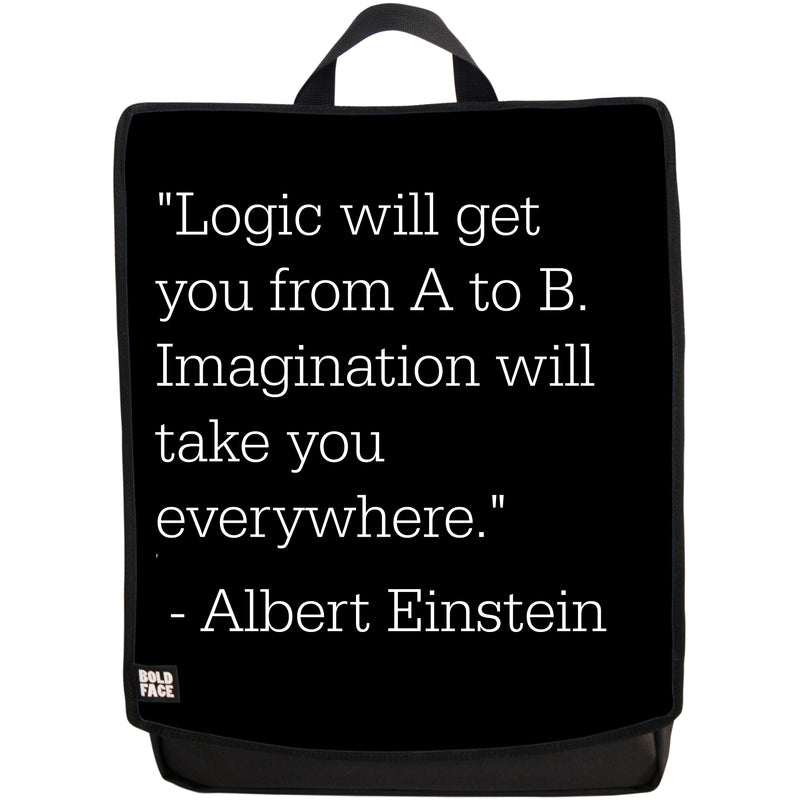Logic Will Get You From A to B. Imagination Will Take You Everywhere - Albert Einstein Quotes