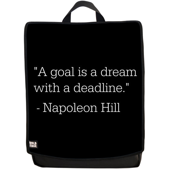 A Goal Is a Dream With a Deadline - Napoleon Hill Quotes