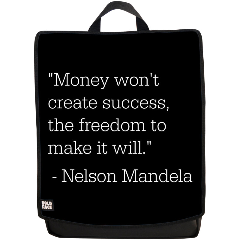 Money Won't Create Success, the Freedom to Make It Will - Nelson Mandela Quotes