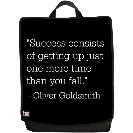 Success Consists of Getting Up Just One More Time Than You Fall - Oliver Goldsmith Quotes