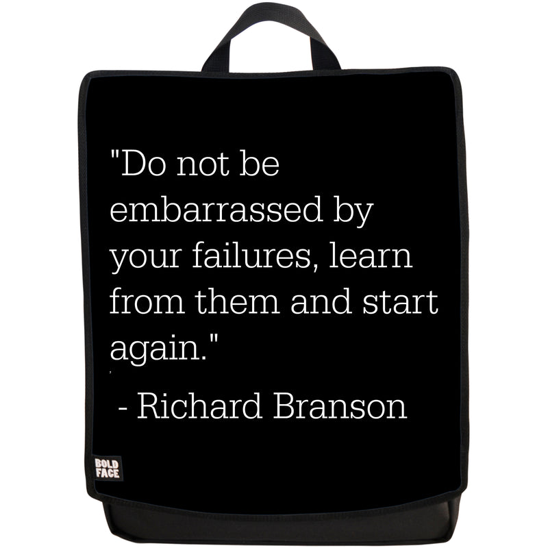 Do Not Be Embarrassed by Your Failures - Learn From Them and Start Again - Richard Branson Quotes