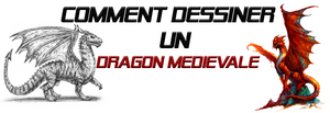 "Comment Dessiner un Dragon Médiéval Etape par Etape ""Illustré"""