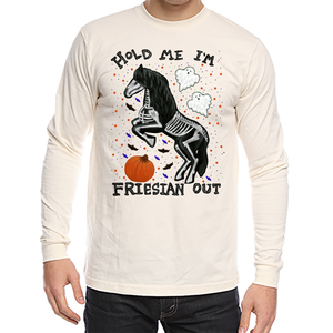 Hold Me I'm Friesian Out - Unisex - USA Made Organic Long Sleeve Tee