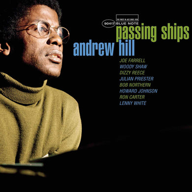 Andrew Hill - Passing Ships (Tone Poet)