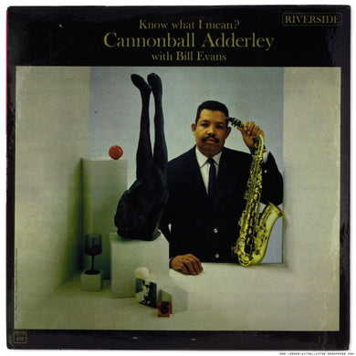 Cannonball Adderley w/ Bill Evans - Know What I Mean? - Japanese