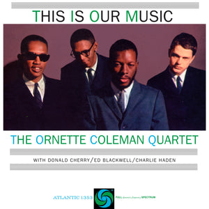 Ornette Coleman Quartet - This Is Our Music