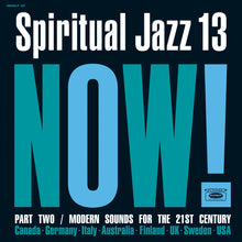 Load image into Gallery viewer, V/A - Spiritual Jazz 13: NOW Part 2