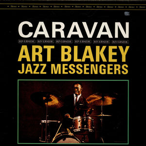 Art Blakey & Jazz Messengers - Caravan