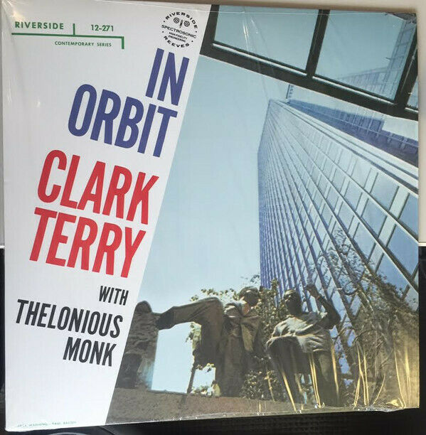 Clark Terry with Thelonious Monk - In Orbit