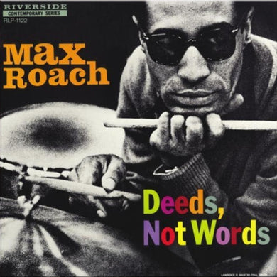 Max Roach - Deeds, Not Words