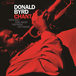 Donald Byrd - Chant (Tone Poet)