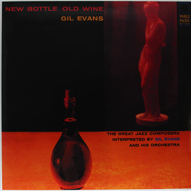 Gil Evans - New Bottle Old Wine (Tone Poet)