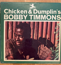 Load image into Gallery viewer, Bobby Timmons - Chicken & Dumplin's (original MONO)