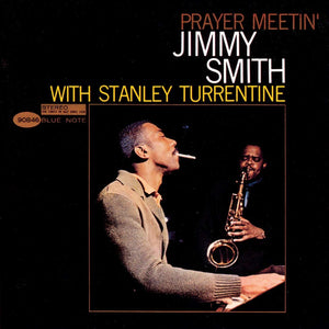 Jimmy Smith - Prayer Meetin' (Tone Poet)