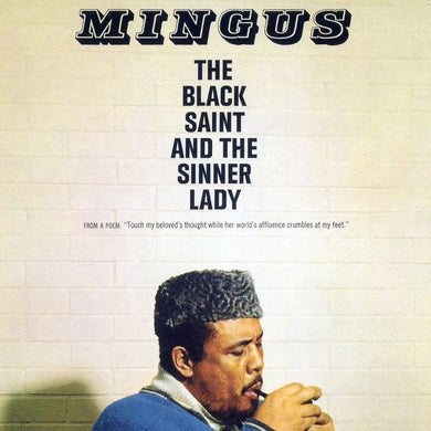 Charles Mingus - the Black Saint and Sinner Lady