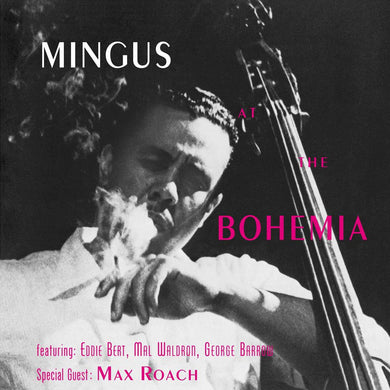 Charles Mingus - Mingus At The Bohemia