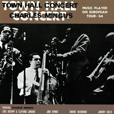 Charles Mingus - Town Hall Concert, 1964, Vol. 1