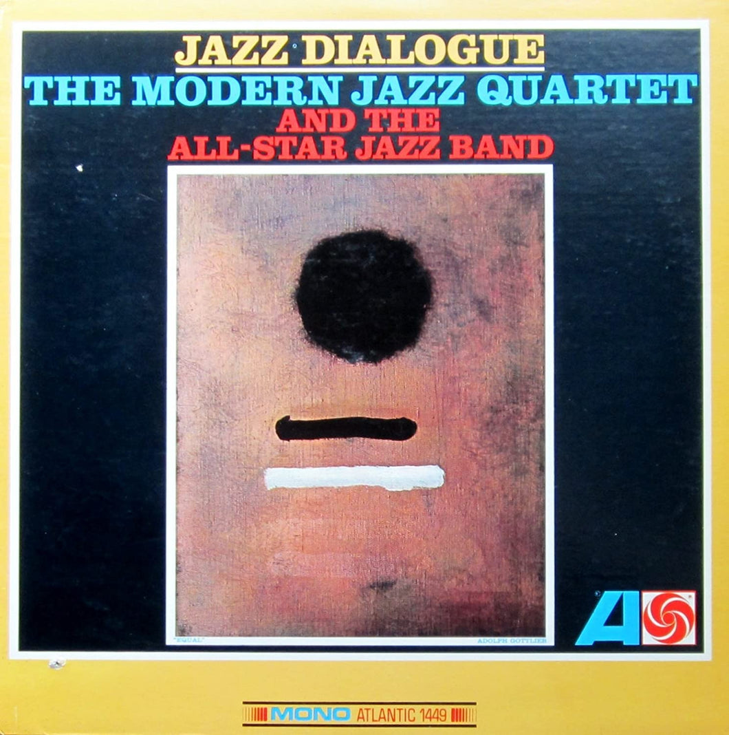 Modern Jazz Quartet - Jazz Dialogue - MONO