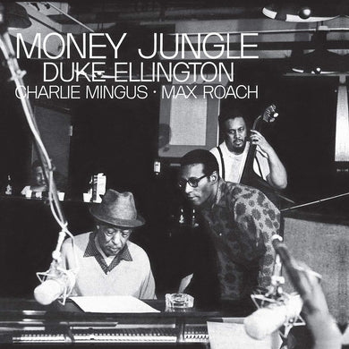 Duke Ellington w/ Mingus, Roach - Money Jungle (Tone Poet)