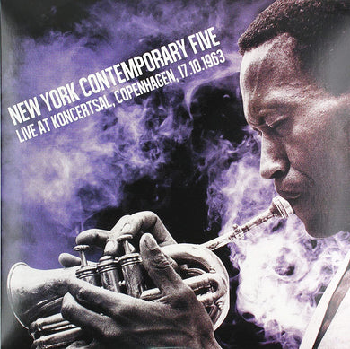 The New York Contemporary Five - Live At Koncertsal, Copenhagen 1963