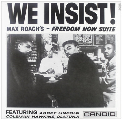 Max Roach - We Insist! Freedom Now Suite - MONO