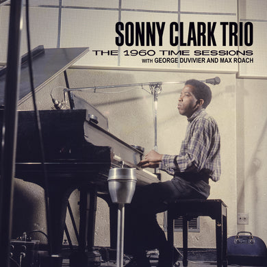 Sonny Clark Clark Trio - 1960 Time Sessions