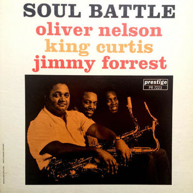 Oliver Nelson, King Curtis, and Jimmy Forrest - Soul Battle - ORIGINAL MONO
