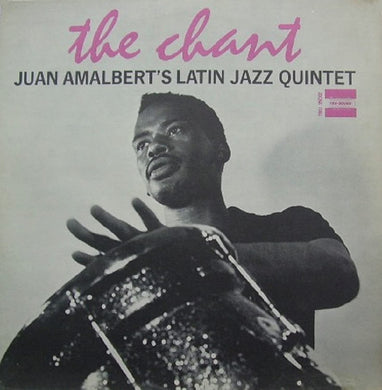 Juan Amalbert - the Chant
