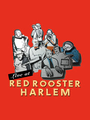 Red Rooster /  Album CD: Live at Red Rooster Harlem