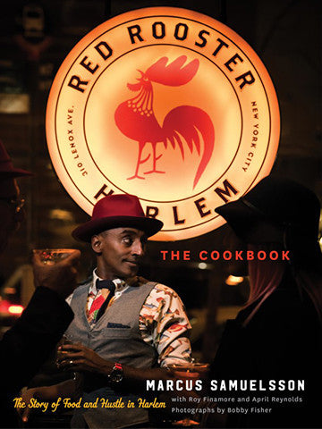 SIGNED /  The Red Rooster Cookbook: The Story of Food and Hustle in Harlem