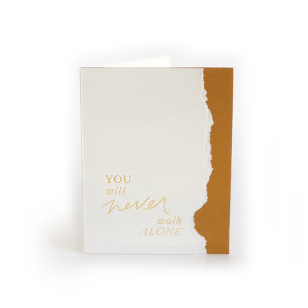 You Will Never Walk Alone greeting card