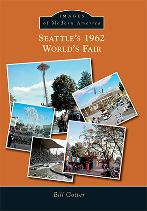 Seattle's 1962 World's Fair [Images of America]