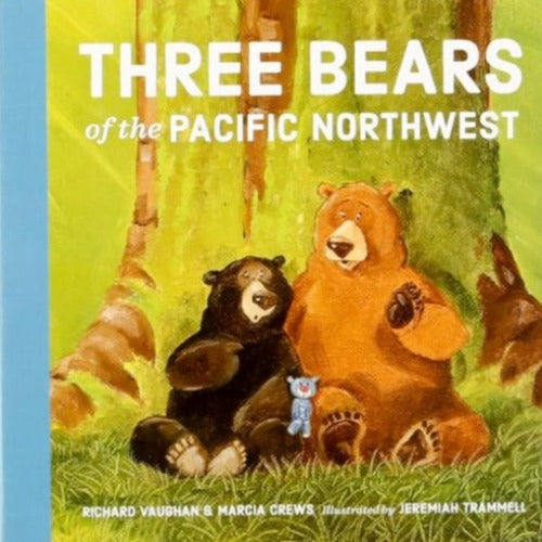 Three Bears of the Pacific Northwest Board Book