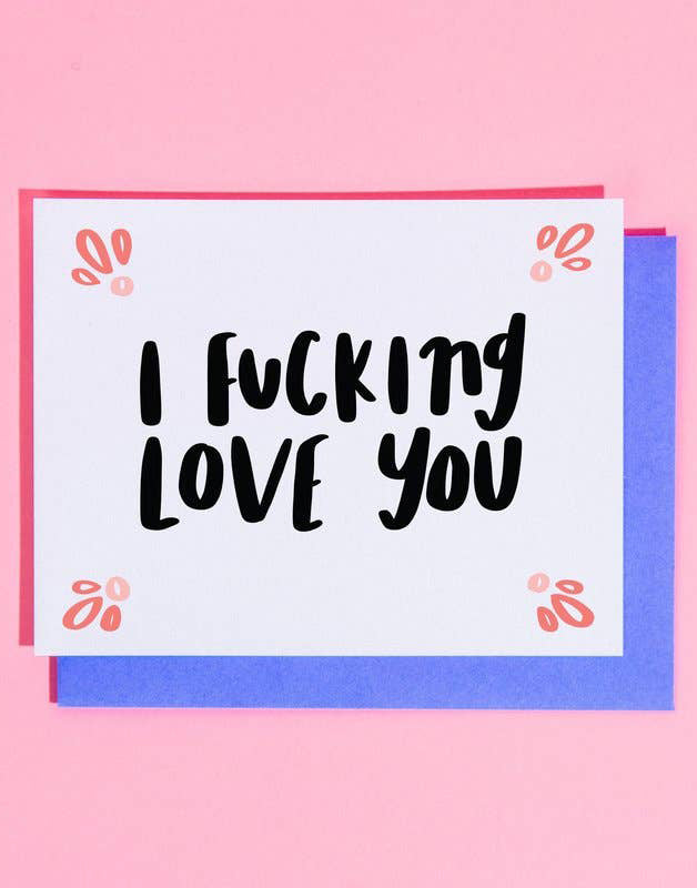 F-ing Love You Card
