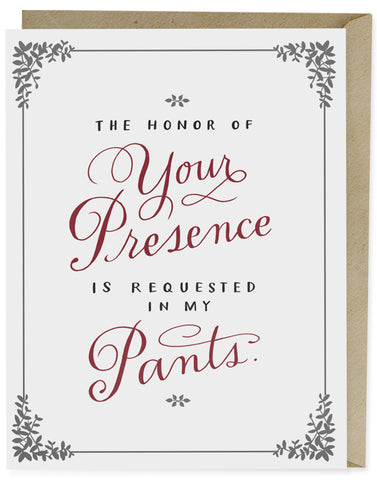 The Honor of Your Presence Card