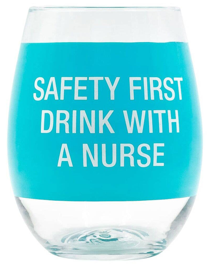 Safety First Wine Glass