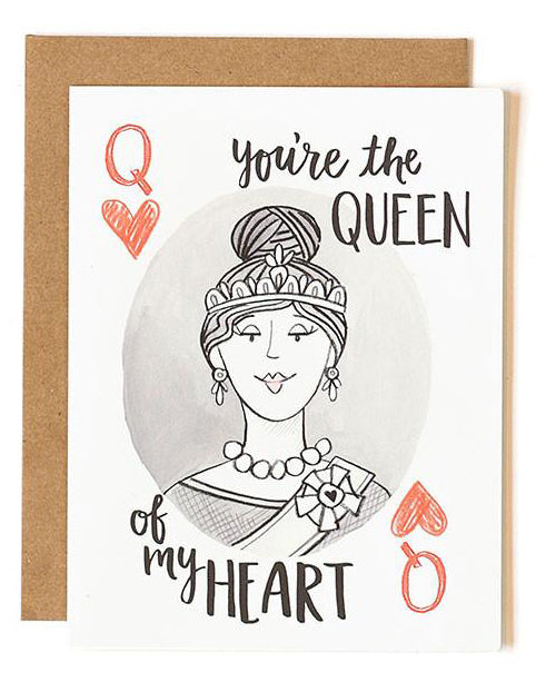 Queen Of My Heart Card