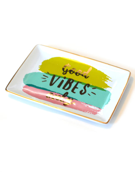 Good Vibes Only Tray