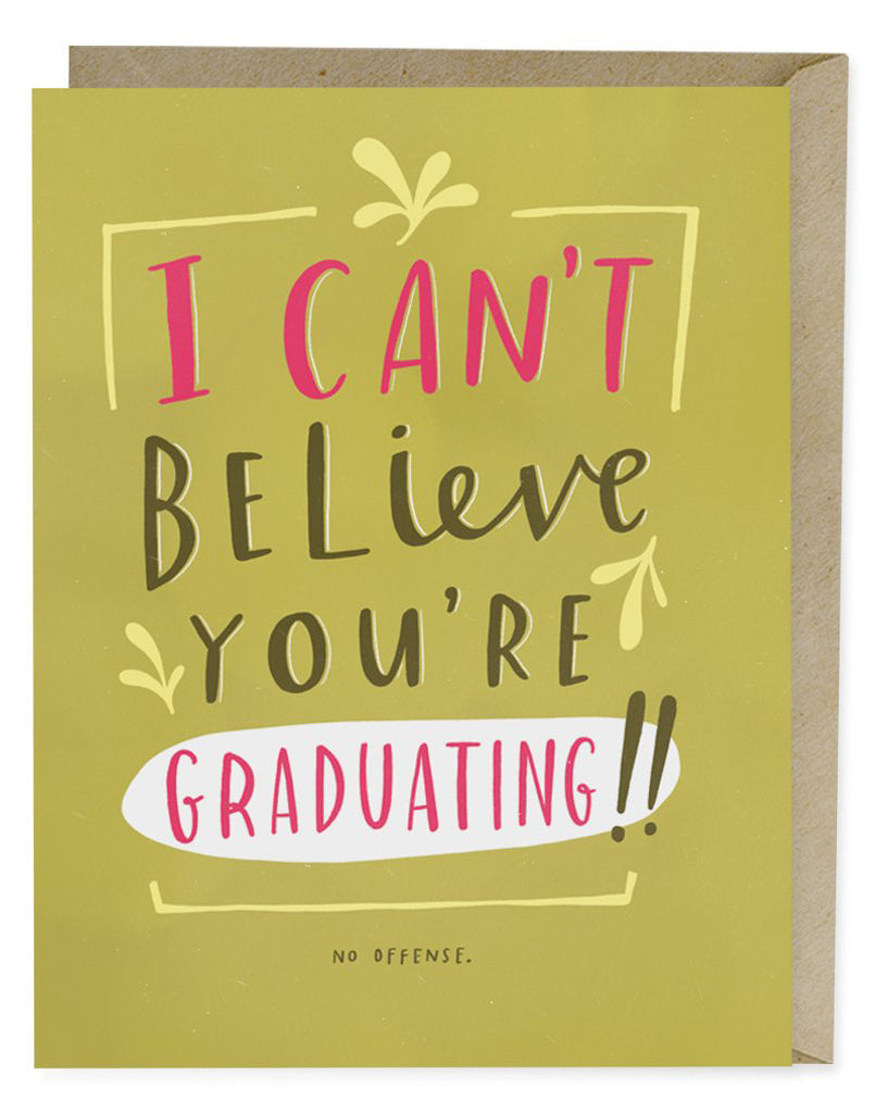 Can't Believe Graduating Card
