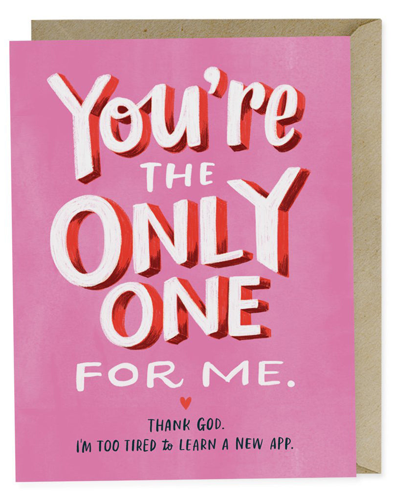 Only One For Me Card