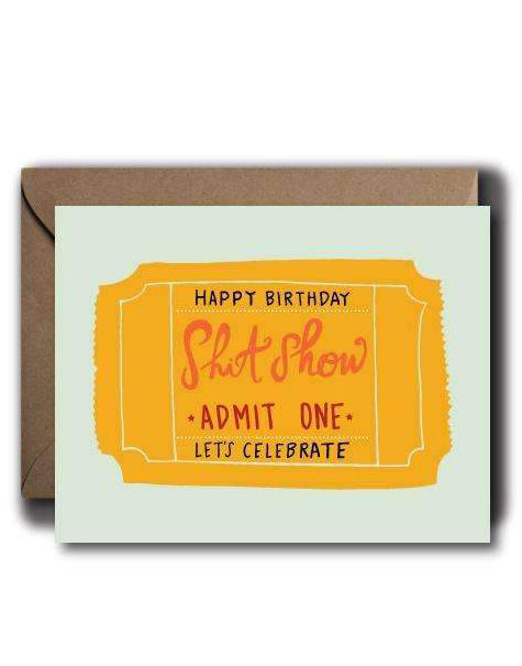 Ticket to the Bday Shitshow Card