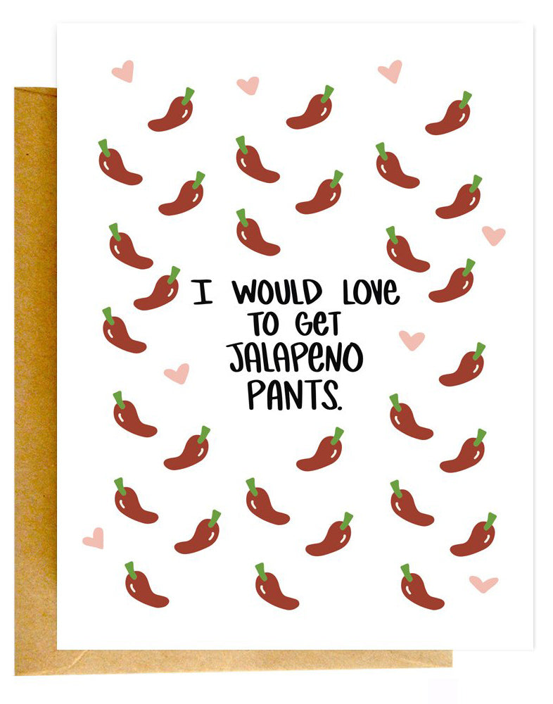 Jalapeno Pants Card