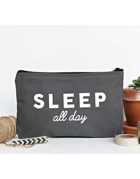 Sleep All Day Zip Pouch