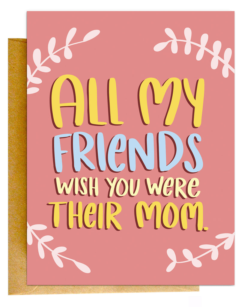 All My Friends Card