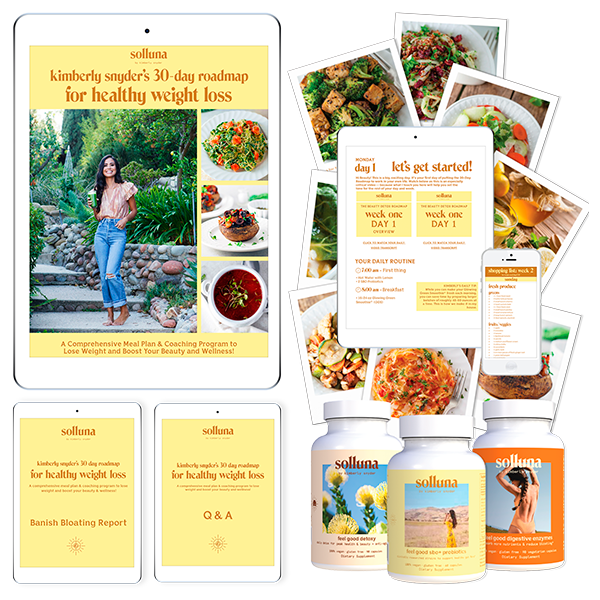 Kimberly Snyder's 30 Day Roadmap for Healthy Weight Loss Course Plus Solluna Supplements