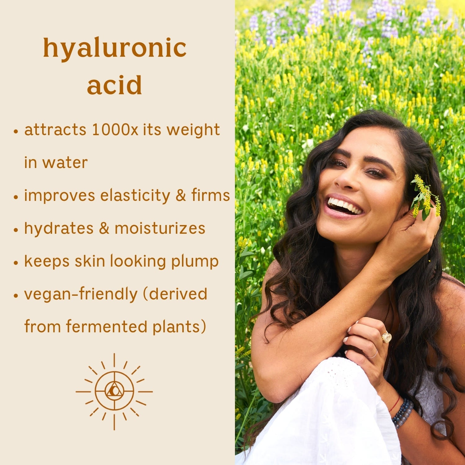 Solluna's Feel Good Eye Cream key ingredient benefit description. Hyaluronic Acid: Attracts 1000x its weight in water, Improves elasticity & firms, Hydrates & moisturizes, Keeps skin looking plump, Vegan-friendly (derived from fermented plants)