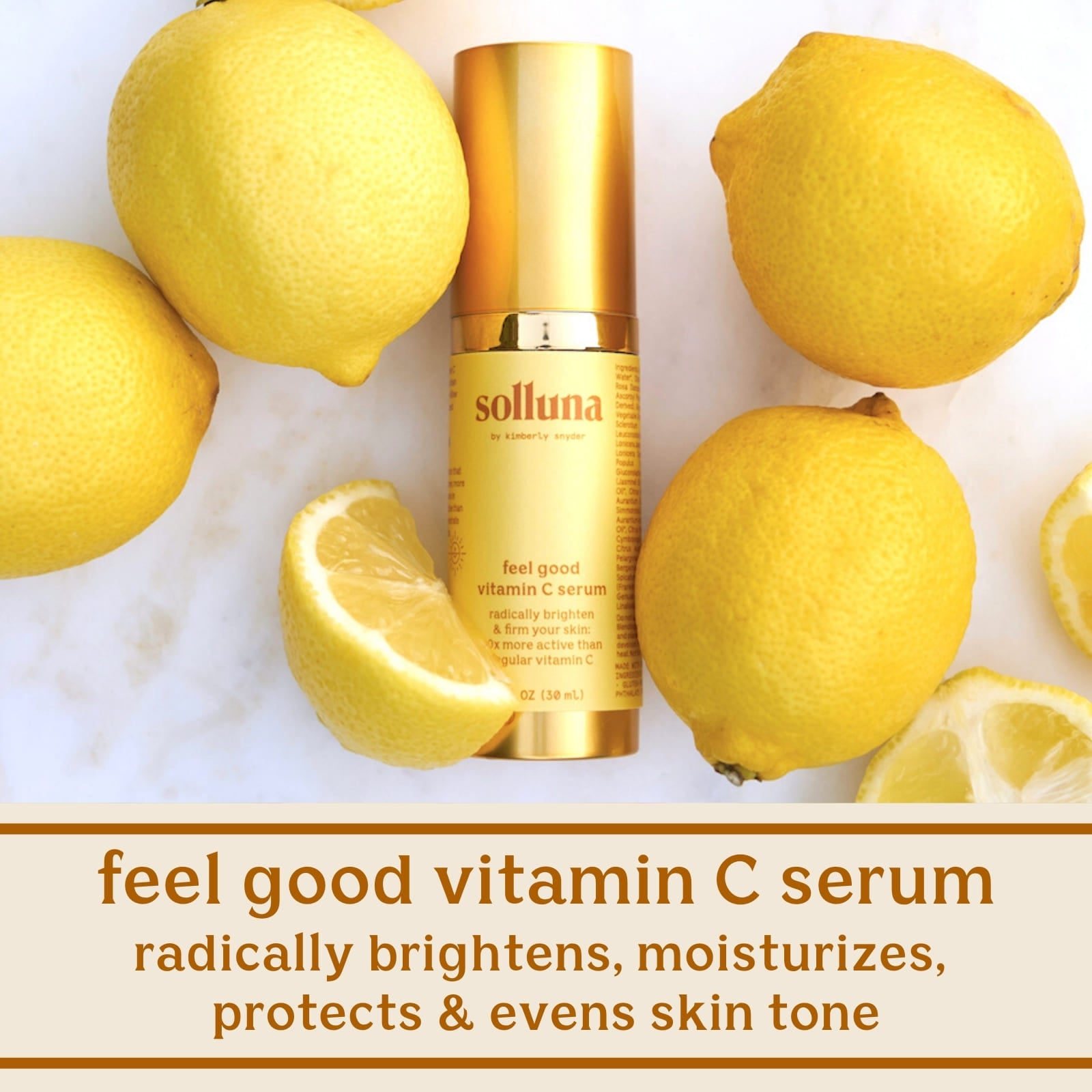 Solluna's Feel Good Vitamin C Serum Radically Brightens, Moisturizes, Protects & Evens Skin Tone