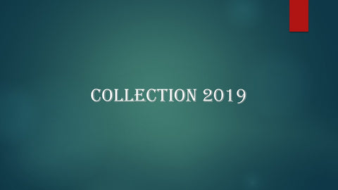 New Collection 2019